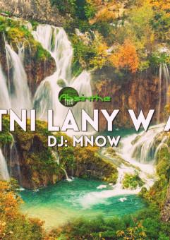 Ostatni lany w Absie: DJ MNOW