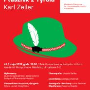 Operetka Ptasznik z Tyrolu Karla Zellera / trójmiejska prapremiera