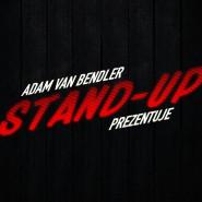 Adam Van Bendler Stand-up Prezentuje: Darek Gadowski - Chwilowo niedostępny