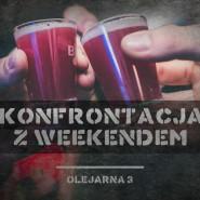 Konfrontacja z weekendem / Wide & Vesouw