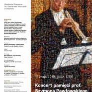Koncert pamięci prof. Szymona Pawłowskiego