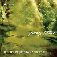 Przy Tobie - Mariusz Bogdanowicz - piosenki