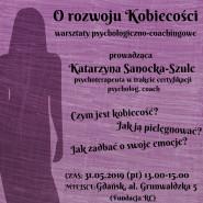 Warsztaty psychologiczno-coachingowe - Kobiecość