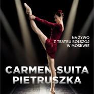 Balet Bolszoj: Carmen-Suita / Pietruszka