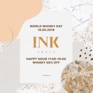 HAPPY HOURS-ŚWIATOWY DZIEŃ WHISKY-50% OFF W INK ABOVE