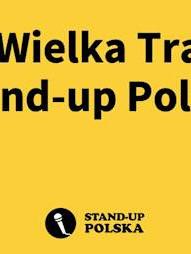 IX Wielka Trasa Stand-Up Polska