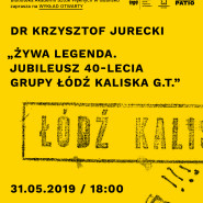 Grupa Łódź Kaliska - wykład otwarty