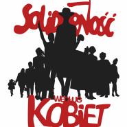 Solidarność według kobiet / Solidarity According to Women