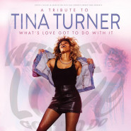 Tribute to Tina Turner: What's Love Got To Do With It?