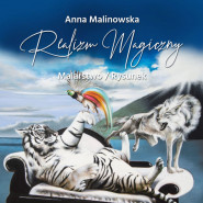 Anna Malinowska - Realizm Magiczny - wystawa