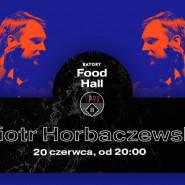 Muzyka na żywo w BATORY Food Hall - Piotr Horbaczewski