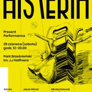 Present Performance 6: Histeria