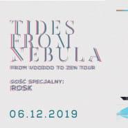 Tides From Nebula + ROSK