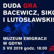 Fortepiany Wolności - Duda gra Bacewicz, Lutosławskiego