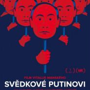 Świadkowie Putina - projekcje w Kameralnym