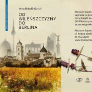 Od Wileńszczyzny do Berlina - promocja książki