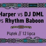 Harper vs Rhythm Baboon vs DML