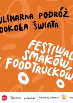 Festiwal Smaków Food Trucków w ramach festiwalu FETA