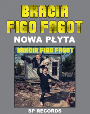Bracia Figo Fagot - Gdynia, 25 października 2019 (piątek)