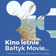 Bałtyk Movie - Kino letnie