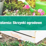 Stolarnia: Skrzynki na kwiaty