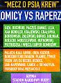 II Mecz o Psią Krew - Komicy vs Raperzy