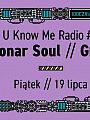 U Know Me Radio #2 // Groh // Sonar Soul
