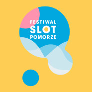 Festiwal Slot Pomorze 2019