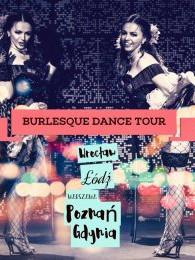 Burlesque Dance Tour - Mam tę moc! - warsztaty dla kobiet