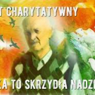 Koncert Charytatywny - Piosenka To Skrzydła Nadziei cz. 1