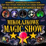 Mikołajkowe Magic Show - pokazy iluzjonistów dla dzieci