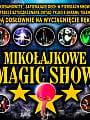 Mikołajkowe Magic Show