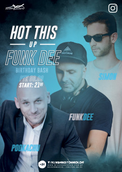 Hot This Up!  Funk Dee  Birthday Bash