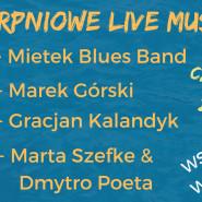 Sierpniowe Live Music: Marek Górski
