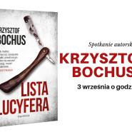 Spotkanie autorskie z Krzysztofem Bochusem
