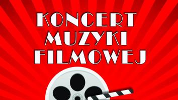Zaproszenia na Koncert Muzyki Filmowej