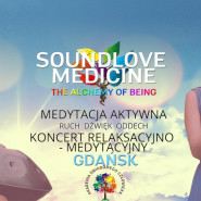 Soundlove Medicine - The Alchemy of Being