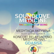 Soundlove Medicine - The Alchemy of Being : Medytacja & Koncert