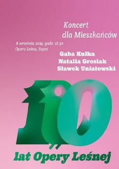 Koncert dla Mieszkańców - 110 lat Opery Leśnej