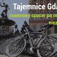 Tajemnice Gdańska - rowerowy spacer