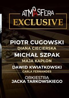 Atmasfera exclusive - Cugowski, Szpak, Kwiatkowski