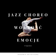 Wytańcz emocje! Jazz Choreografia