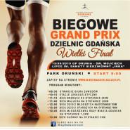 Biegowe Grand Prix Dzielnic Gdańska: Orunia - św. Wojciech - Lipce