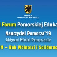 VIII Forum Pomorskiej Edukacji: 2019 - Rok Wolności i Solidarności