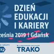Dzień Edukacji i Kariery TRAKO 2019