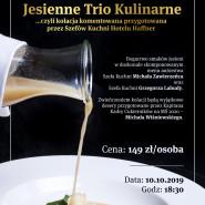 Kulinarne Trio - Kolacja Komentowana