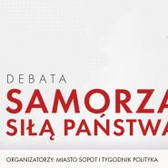 Samorząd siłą państwa - debata
