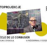 Le siècle de Le Corbusier