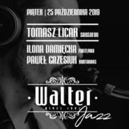 Walter Jazz Weekend - Tomasz Licak