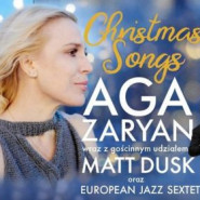 Christmas Songs: Aga Zaryan, Matt Dusk, European Jazz Sextet